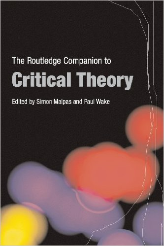 Routledge Companion to Crit. Theory